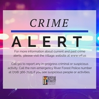 River Forest Police Respond to Residential Burglary