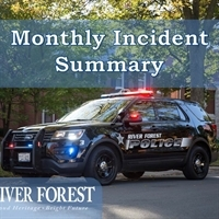 River Forest Police Department Monthly Incident Summary - April 16 - May 15, 2019